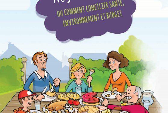 Manger aujourd'hui… ou comment concilier santé, environnement et budget (2015)