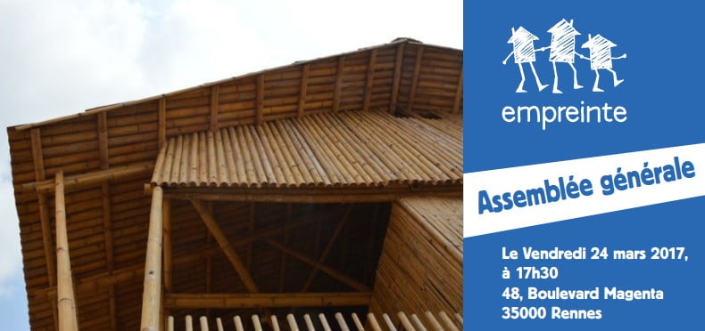Assemblée générale d'Empreinte et conférence sur la construction en bambou – vendredi 24 mars