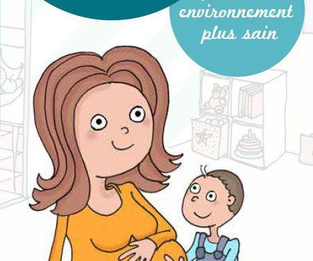 Femmes enceintes, jeunes parents : agir au quotidien pour un environnement plus sain
