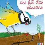 """""""Jardine au fil des saisons"""", un guide pour les enfants"""