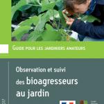 Guide d'observation et suivi des bioagresseurs au jardin