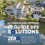 Ma commune sans pesticide - le guide des solutions