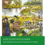 Guide de gestion écologique des espaces collectifs publics et privés