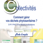 """Brochure """"Comment gérer vos déchets phytosanitaires ? EVPP, PPNU, EPI et effluents phytosanitaires"""""""