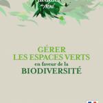 """Guide """"Gérer les espaces verts en faveur de la biodiversité"""""""