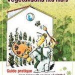 Végétalisons nos murs