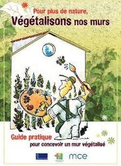 Végétalisons nos murs (2013)