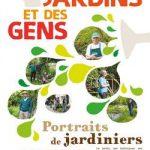 Des jardins et des gens : portraits de jardiniers au naturel