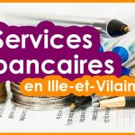 Services bancaires en Ille-et-Vilaine : les prix à la loupe !