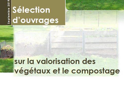 Sélection d'ouvrages sur la valorisation des végétaux et le compostage (2019)