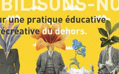 Pour une pratique éducative et récréative du dehors
