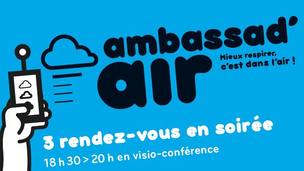 Ambassad'air : devenez volontaire et profitez de 3 soirées d'information et d'échanges !
