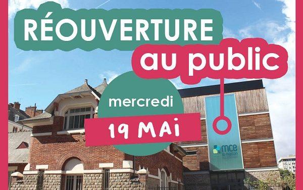 Mce : une réouverture progressive au public à partir du 19 mai !