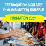 Restauration scolaire et alimentation durable : formation 2021